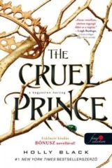 Holly Black - A kegyetlen herceg - The Cruel Prince (új példány)
