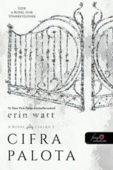 Erin Watt-Cifra palota / Royal család 3. (új példány)