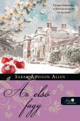 Sarah Addison Allen - Az első fagy - Waverley-kert 2. (új példány)