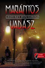 Geoffrey Household - Magányos vadász - Raymond Ingelram 1. (új példány)