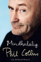 Phil Collins - Mindhalálig (új példány)