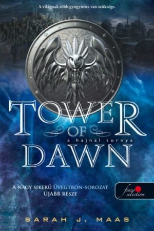 Sarah J. Maas - Tower of dawn - A hajnal tornya (Üvegtrón 6.) (új példány)