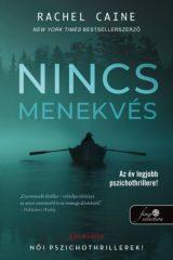 Rachel Caine - Nincs menekvés - Stillhouse Lake 1. (új példány)