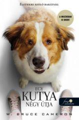 W. Bruce Cameron - Egy kutya négy útja / Filmes (új példány)