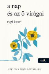 Rupi Kaur - a nap és az ő virágai (új példány)