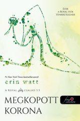 Erin Watt - Megkopott korona / A Royal család 3.5  (Előjegyezhető!))