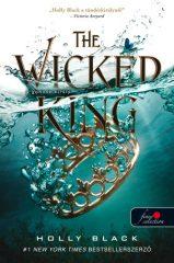 Holly Black -  The Wicked King – A gonosz király - A levegő népe 2. (Előjegyezhető!)