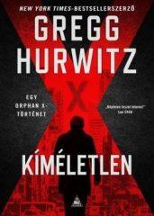 Gregg Hurwitz-Kíméletlen (új példány)