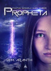 A. M. Aranth - Propheta (új példány)