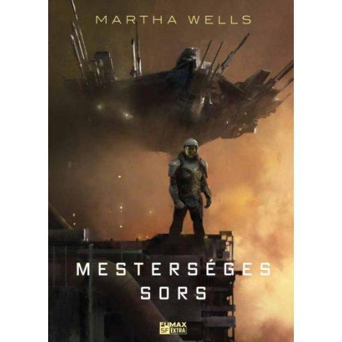 Martha Wells - Mesterséges sors - Az Öldöklő-naplók 2. (új példány)