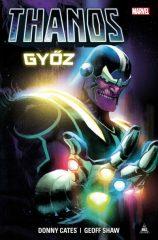 Donny Cates - Geoff Shaw - Thanos győz (új példány)