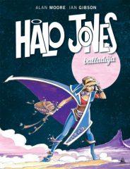 Alan Moore - Halo Jones balladája (új példány)
