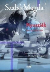 Szabó Magda-Nyusziék - Napló (1951-1958) (új példány)