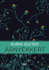 Rubin Eszter - Árnyékkert (új példány)