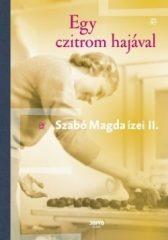 Szabó Magda-Egy czitrom hajával (új példány)