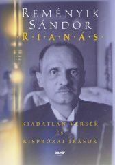 Reményik Sándor - Rianás - Kiadatlan versek és kisprózai írások (új példány)
