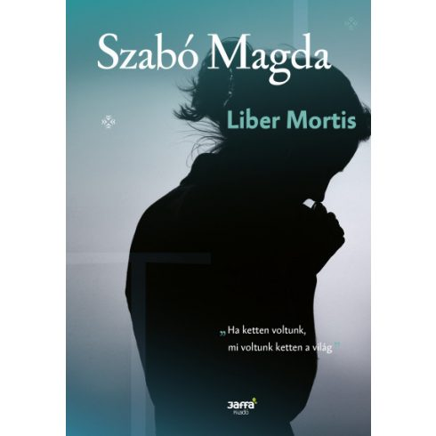 Szabó Magda - Liber Mortis (új példány)