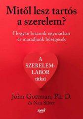John Gottman - Mitől lesz tartós a szerelem? (új példány)