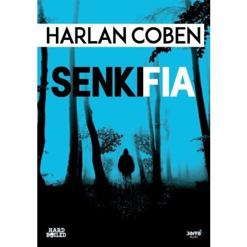 Harlan Coben-Senki fia (új példány)