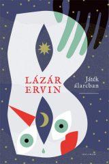 Lázár Ervin - Játék álarcban (új példány)