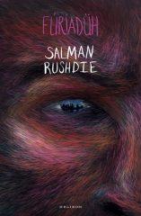 Salman Rushdie - Fúriadüh (új példány)