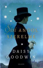 Daisy Goodwin - Sisi angol szerelme (új példány)