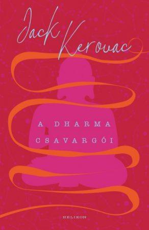 Jack Kerouac - A Dharma csavargói (új példány)