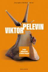 Viktor Pelevin - Titkos pillantások a Fudzsi-hegyre (új példány)