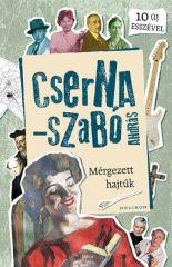 Cserna-Szabó András - Mérgezett hajtűk (új példány)