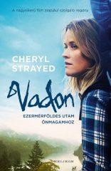 Cheryl Strayed - Vadon - Ezermérföldes utam önmagamhoz (új példány)