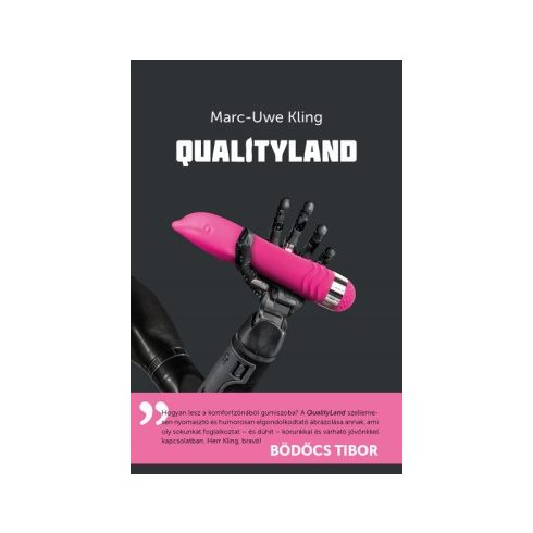 Marc-Uwe Kling - Qualityland (új példány)