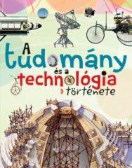 A tudomány és a technológia története (új példány)