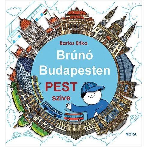 Bartos Erika - Pest szíve-Brúnó Budapesten 3. (új példány)