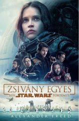 Alexander Freed - Star Wars: Zsivány Egyes (Új példány, megvásárolható, de nem kölcsönözhető!)