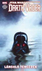 Charles Soule - Star Wars: Darth Vader, a Sith sötét nagyura-Lángoló tengerek (képregény) (új példány)
