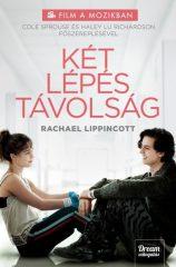 Rachael Lippincott - Két lépés távolság - Filmes (új példány)