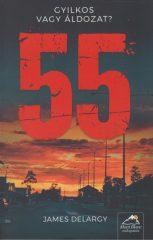 James Delargy - 55 - Gyilkos vagy áldozat? (új példány)