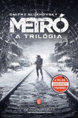 Dmitry Glukhovsky - Metró - A trilógia (új példány)