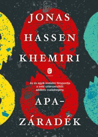 Jonas Hassen Khemiri - Apazáradék (új példány)