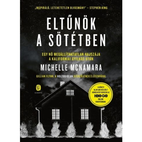 Michelle McNamara - Eltűnök a sötétben (új példány)