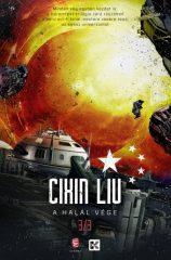 Cixin Liu - A halál vége - A háromtest-trilógia 3. (új példány)