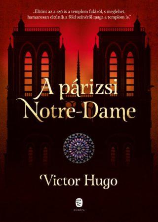 Victor Hugo - A párizsi Notre-Dame (új példány)