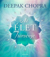 Deepak Chopra - Az élet 7 törvénye (új példány)