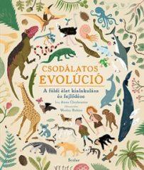 Anna Claybourne - Csodálatos evolúció (új példány)