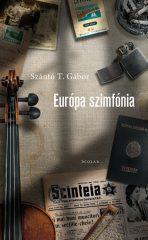 Szántó T. Gábor - Európa szimfónia (új példány)