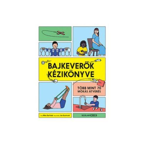 Mike Barfield - Bajkeverők kézikönyve (új példány)