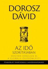 Dorosz Dávid - Az idő szorításában (új példány)