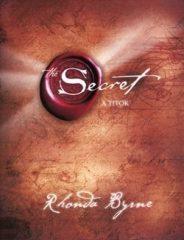 Rhonda Byrne-The Secret:A titok (Új példány, megvásárolható, de nem kölcsönözhető!)