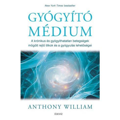 Anthony William - Gyógyító médium (új példány)