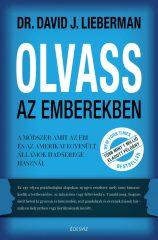 David J. Lieberman - Olvass az emberekben (Új példány, megvásárolható, de nem kölcsönözhető!)